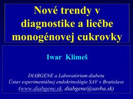 Nové trendy v diagnostike a liečbe monogénovej cukrovky