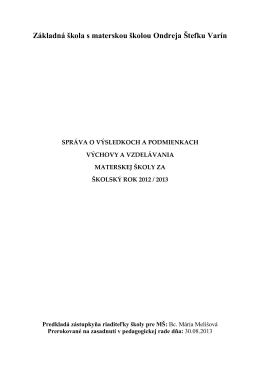 Správa o výsledkoch a podmienkach výchovy a vzdelávania