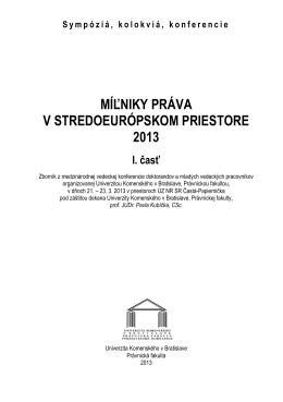 Míľniky práva v stredoeurópskom priestore 2013