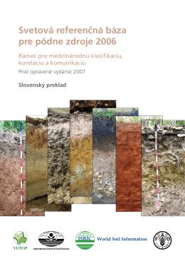 Svetová referencˇná báza pre pôdne zdroje 2006