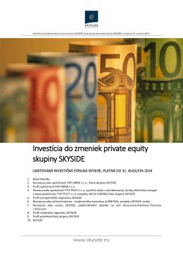 Investícia do zmeniek private equity skupiny