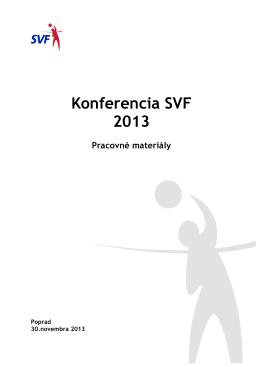 Konferencia SVF 2013 Pracovné materiály