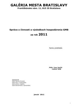 Správa o činnosti a výsledkoch hospodárenia GMB za rok 2011