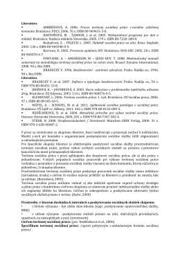 Literatúra AMBRÓZOVÁ, A. 2006. Proces terénnej sociálnej práce v