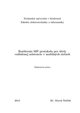 Rozšírenia SIP protokolu pre účely vzdialenej asistencie