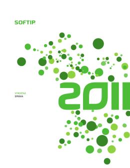 Výročná správa spoločnosti SOFTIP za rok 2011