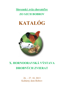 X.Hornooravská výstava-2013 Bobrov