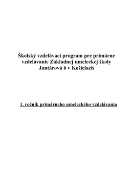 stiahnuť - ZUŠ Jantárová 6, Košice