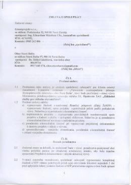 ZMLUVA O SPOLUPRACI Zmluvnd strany: Grantprojekt s.r.o., so