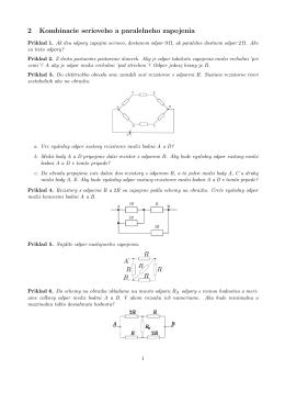 2 Kombinacie serioveho a paralelneho zapojenia