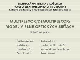 Multiplexor/Demultiplexor: Model v plne optických sieťach