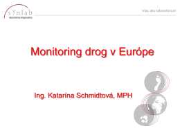 Katarína Schmidtová: Monitoring drog v Európe