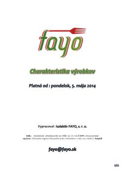 Charakteristika výrobkov FAYO 5.mája2014