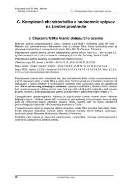 C. Komplexná charakteristika a hodnotenie vplyvov na životné