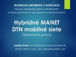 Hybridné MANET DTN mobilné siete