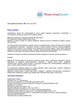 Termoaktívna hmota AZ ThermaCoat® Popis výrobku: Technické