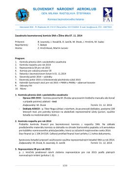 Zápis zo zasadnutia bezmotorovej komisie v Žiline zo dňa 7.11.2014