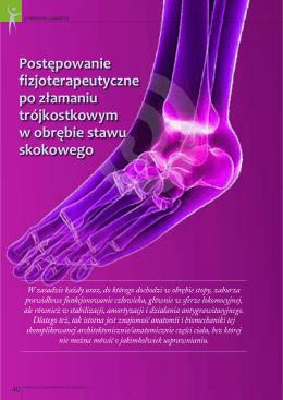 Postępowanie fizjoterapeutyczne po złamaniu