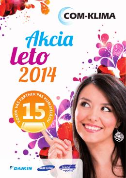 Pozrite si NOVÝ AKCIOVÝ CENNÍK Leto 2014 platný - COM