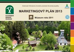 Marketingový plán 2013 - Slovenské banské múzeum