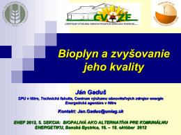 Bioplyn a zvyšovanie jeho kvality