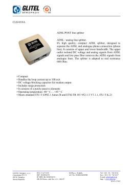 CLSI-018A ADSL/POST line splitter ADSL / analog line splitter. It`s