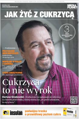 """Dariusz Gnatowski: """"Trzeba mieć świadomość, że cukrzyca to"""