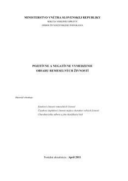 MINISTERSTVO VNÚTRA SLOVENSKEJ REPUBLIKY POZITÍVNE A