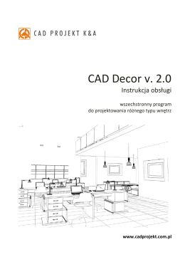 INSTRUKCJA OBSŁUGI PROGRAMU CAD DECOR v. 2.0