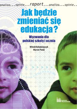 Wyzwania dla polskiej szkoły i ucznia