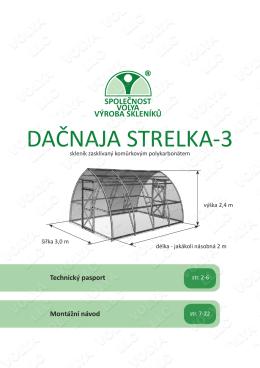 Skleník Strelka 3 m - montážní návod