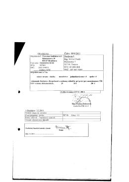 Objednávka Číslo: 90/8/2011 Dodávateľ: Ing. Silvia Chudá