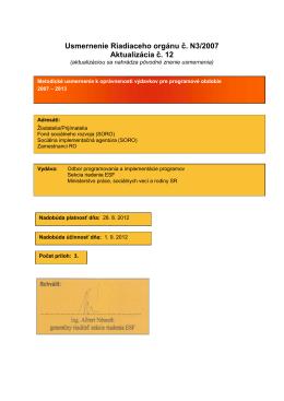 Usmernenie Riadiaceho orgánu č. N3/2007 Aktualizácia č. 12