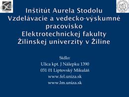Fakulta - Inštitút Aurela Stodolu
