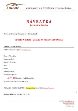 CK KAINAR * M. R. ŠTEFÁNIKA 32 * 010 01 ŽILINA