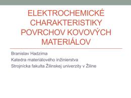 elektrochemické charakteristiky povrchov kovových