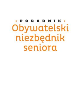 Obywatelski niezbędnik seniora - Biuro Porad Obywatelskich w