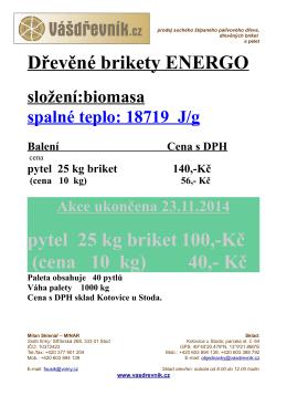 Dřevěné brikety ENERGO pytel 25 kg briket 100,-Kč