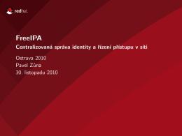 FreeIPA - Centralizovaná správa identity a řízení přístupu v