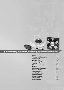 I Ventilátory, chladiče, krabičky, montážny materiál