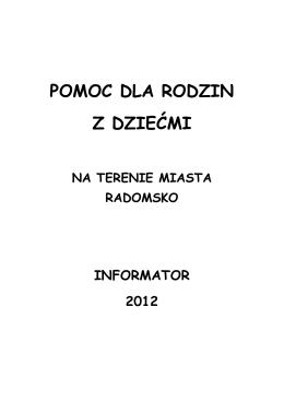 """Informator """"Pomoc dla rodzin z dziećmi na terenie miasta Radomska"""""""