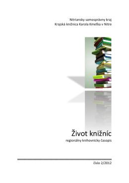 Život knižníc - Krajská knižnica Karola Kmeťka v Nitre