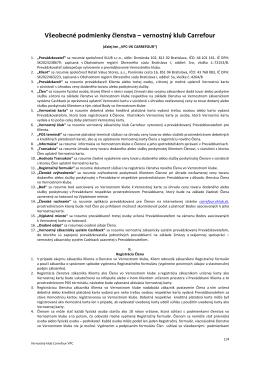 Všeobecné podmienky členstva – vernostný klub Carrefour
