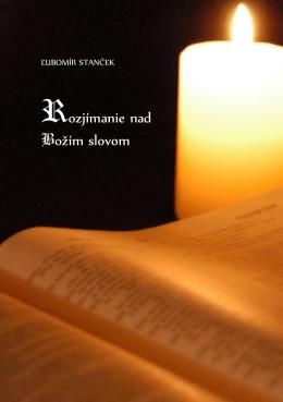 Ľubomír Stanček - Rozjímanie nad Božím slovom