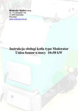 Instrukcja obsługi kotła typu Moderator Unica Sensor o mocy 10÷50