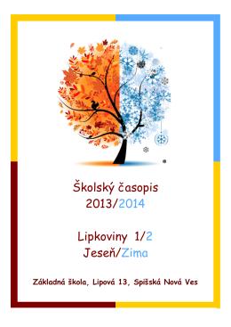 Školský časopis 2013/2014 Lipkoviny 1/2 Jeseň/Zima