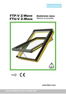 kyvné okná FTP-V Z-Wave, FTU-V Z-Wave
