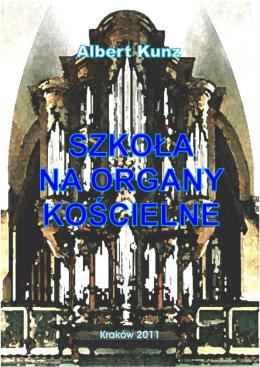 2. Szkoła gry na organach kościelnych