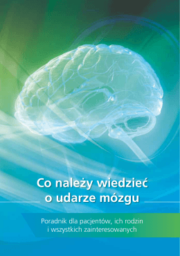 Co należy wiedzieć o udarze mózgu