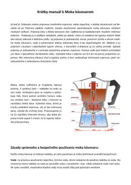 Krátky manuál na obsluhu moka kávovaru vo formáte
